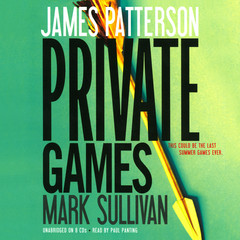 Private Games Audiobook, by James Patterson, Mark Sullivan