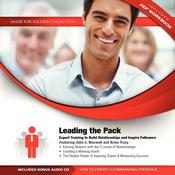 Leading the Pack: Expert Training to Build Relationships and Inspire Followers Audiobook, by John C. Maxwell