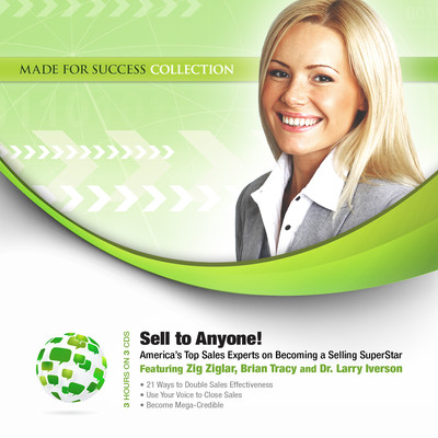 Sell to Anyone!: America's Top Sales Experts on Becoming a Selling SuperStar Audiobook, by Zig Ziglar
