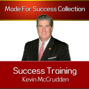 Success Training: Secrets to the Life You Have Always Dreamed of, by Kevin L. McCrudden