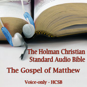 The Gospel of Matthew: The Voice Only Holman Christian Standard Audio Bible (HCSB), by Dale McConachie