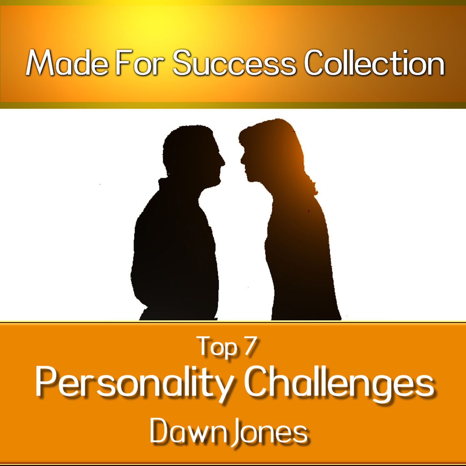 Printable Top 7 Personality Challenges: Successful Communication Secrets for Differing Personality Types Audiobook Cover Art
