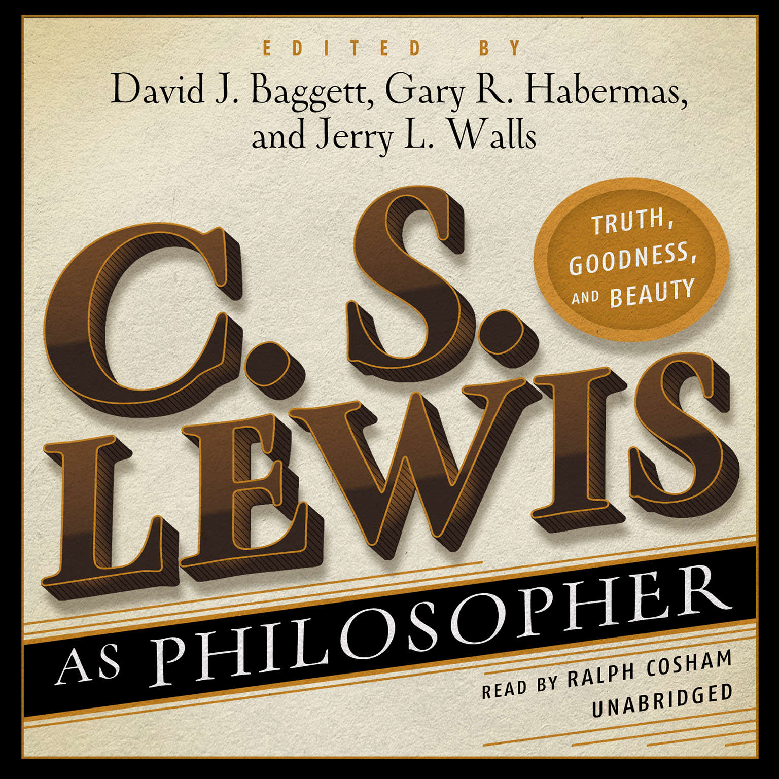 Printable C. S. Lewis as Philosopher: Truth, Goodness, and Beauty Audiobook Cover Art