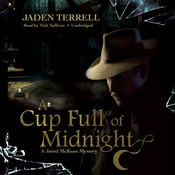A Cup Full of Midnight: A Jared McKean Mystery Audiobook, by Jaden Terrell