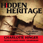 Hidden Heritage: A Lottie Albright Mystery, by Charlotte Hinger