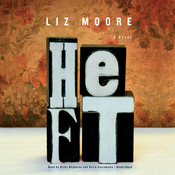 Heft Audiobook, by Liz Moore