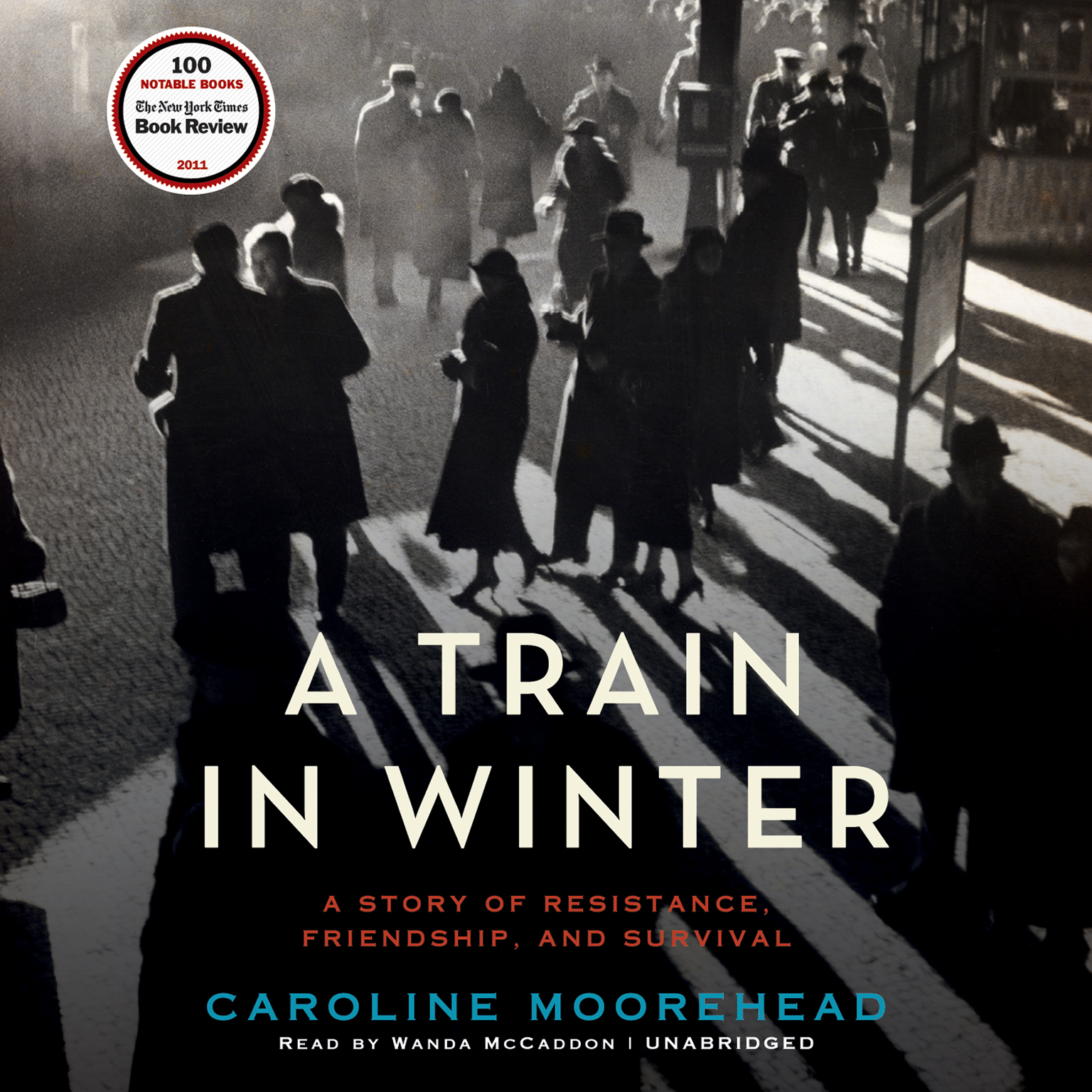 Printable A Train in Winter: A Story of Resistance, Friendship, and Survival Audiobook Cover Art
