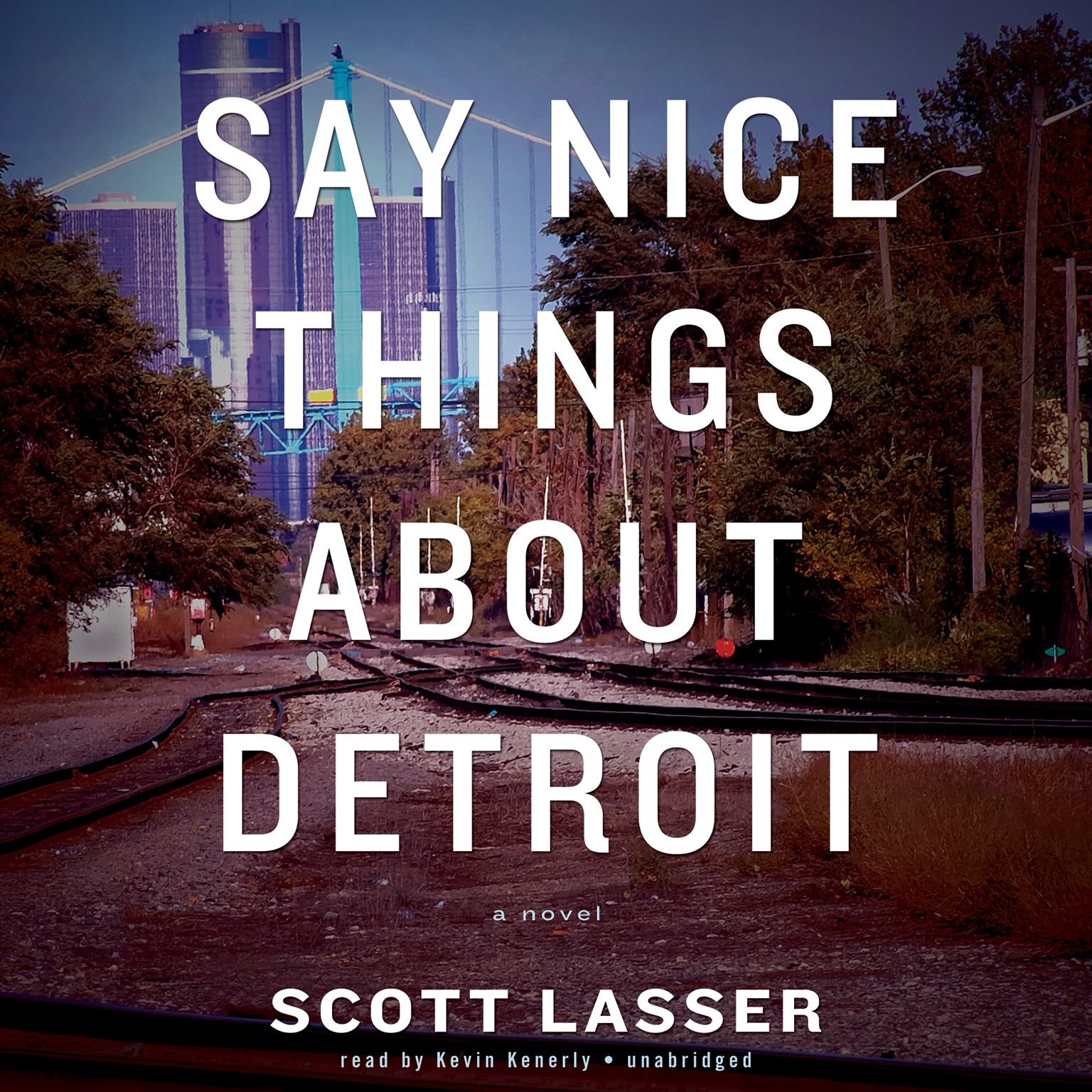 Printable Say Nice Things about Detroit Audiobook Cover Art