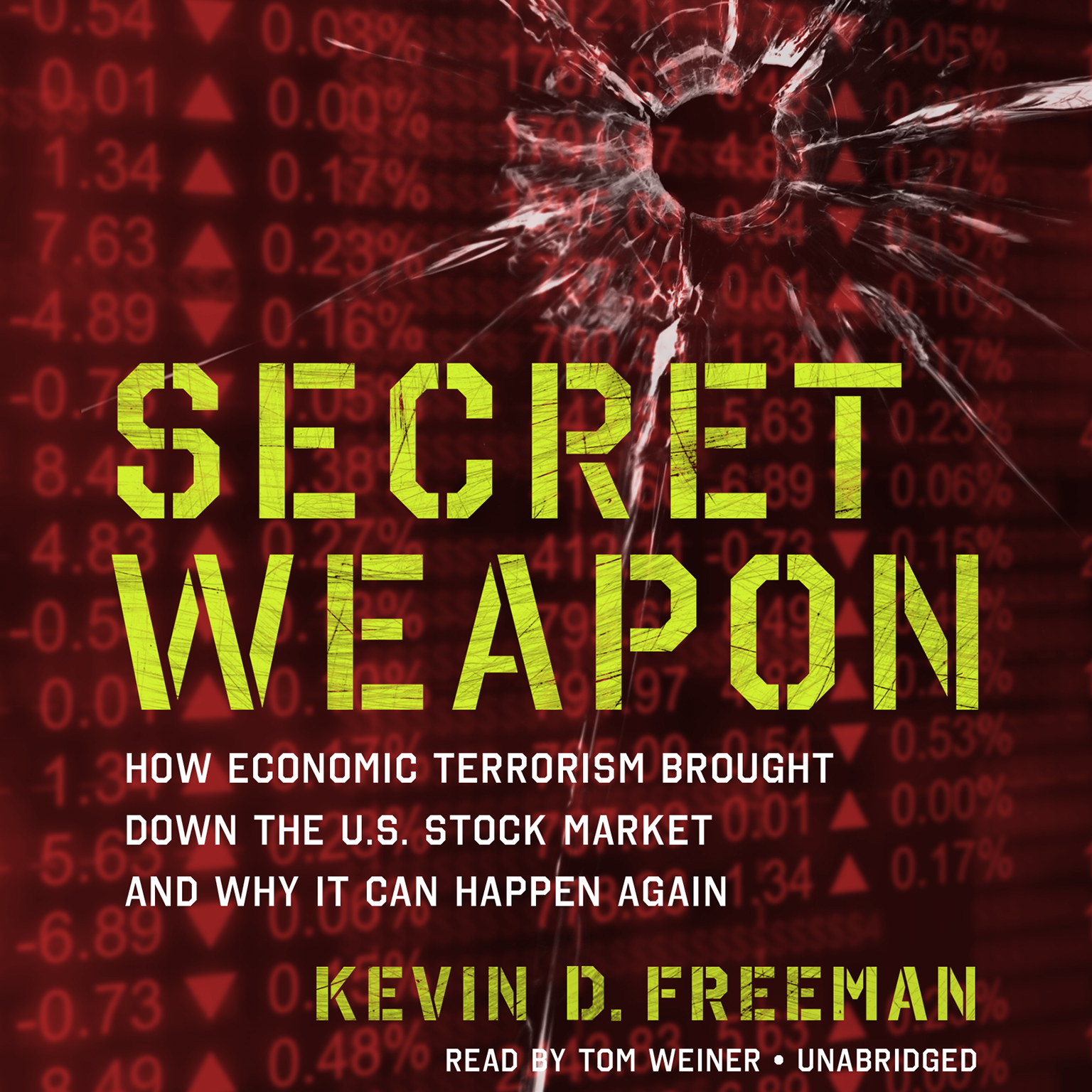 Printable Secret Weapon: How Economic Terrorism Brought Down the U.S. Stock Market and Why It Can Happen Again Audiobook Cover Art
