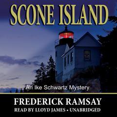 Scone Island: An Ike Schwartz Mystery Audiobook, by Frederick Ramsay