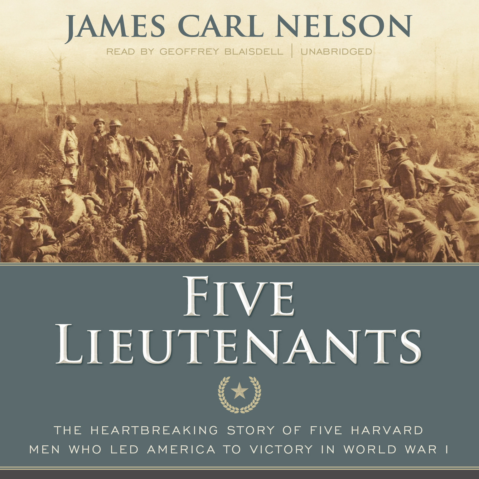 Printable Five Lieutenants: The Heartbreaking Story of Five Harvard Men Who Led America to Victory in World War I Audiobook Cover Art