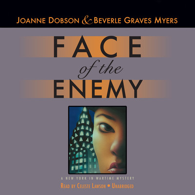 Face of the Enemy: A New York in Wartime Mystery Audiobook, by Joanne Dobson