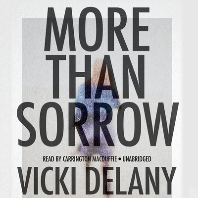 More Than Sorrow: A Mystery Audiobook, by Vicki Delany