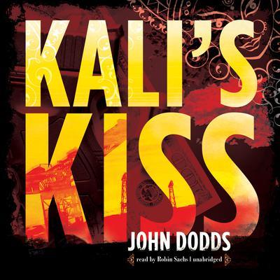 Kali's Kiss Audiobook, by John Dodds