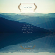 Holiness Audiobook, by J. C. Ryle