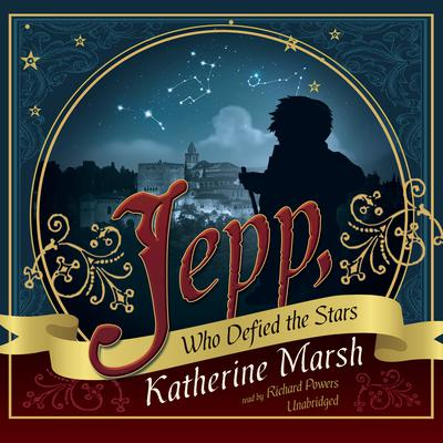 Jepp, Who Defied the Stars Audiobook, by Katherine Marsh