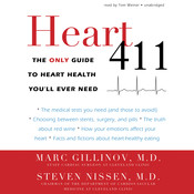 Heart 411: The Only Guide to Heart Health You'll Ever Need, by Marc Gillinov, Steven Nissen