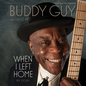 When I Left Home: My Story Audiobook, by Buddy Guy