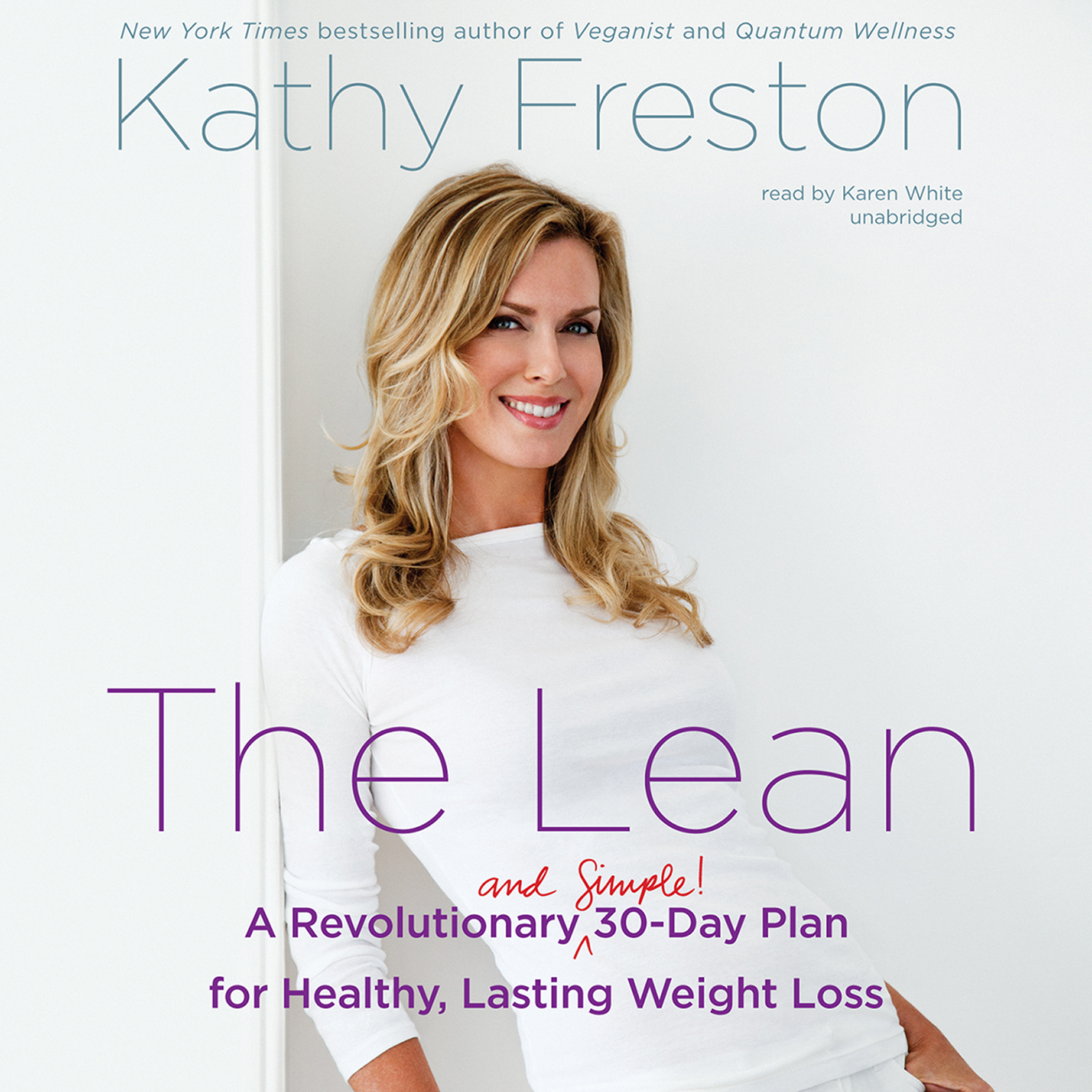 Printable The Lean: A Revolutionary (and Simple!) 30-Day Plan for Healthy, Lasting Weight Loss Audiobook Cover Art