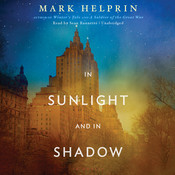 In Sunlight and in Shadow, by Mark Helprin
