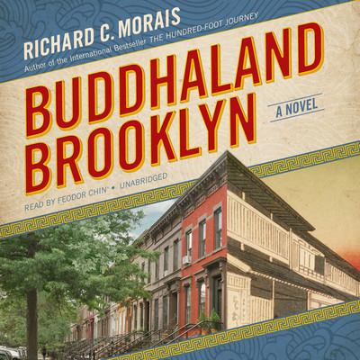 Buddhaland Brooklyn: A Novel Audiobook, by Richard C. Morais
