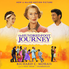 The Hundred-Foot Journey: A Novel Audiobook, by Richard C. Morais
