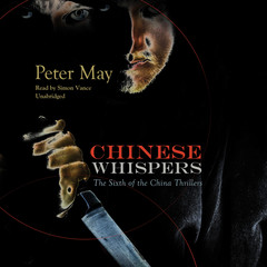 Chinese Whispers Audiobook, by Peter May