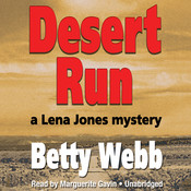 Desert Run: A Lena Jones Mystery, by Betty Webb