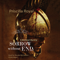 Sorrow without End Audiobook, by Priscilla Royal