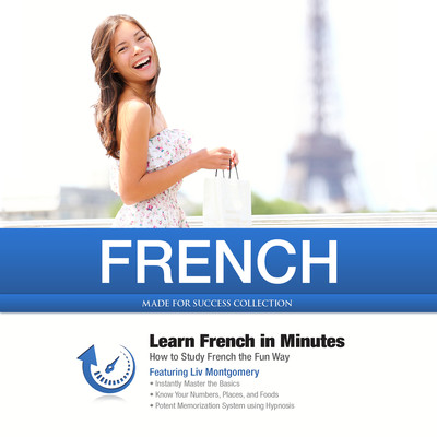 French in Minutes: How to Study French the Fun Way Audiobook, by Made for Success