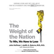 The Weight of the Nation: Surprising Lessons about Diets, Food, and Fat from the Extraordinary Series from HBO Documentary Films Audiobook, by John Hoffman