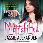 Nightshifted Audiobook, by Cassie Alexander