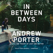 In Between Days, by Andrew Porter
