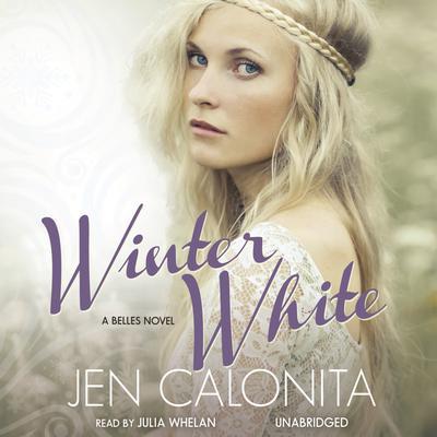 Winter White Audiobook, by Jen Calonita