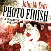 Photo Finish: A Jack Doyle Mystery Audiobook, by John McEvoy