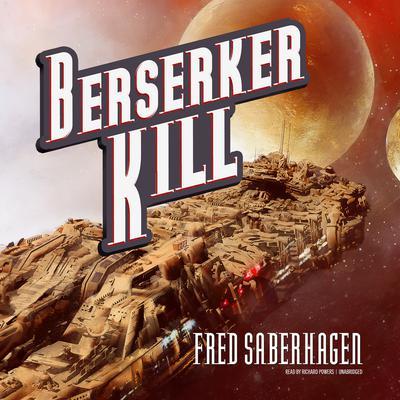 Berserker Kill Audiobook, by
