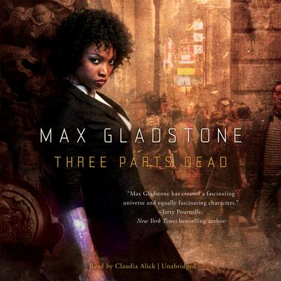 Three Parts Dead Audiobook, by Max Gladstone