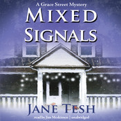 Mixed Signals: A Grace Street Mystery, by Jane Tesh