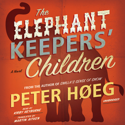 The Elephant Keepers' Children Audiobook, by Peter Høeg