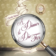 A Dinner to Die For Audiobook, by Claudia Bishop