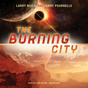 The Burning City Audiobook, by Larry Niven, Jerry Pournelle