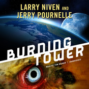 Burning Tower Audiobook, by Larry Niven, Jerry Pournelle