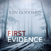 First Evidence Audiobook, by Ken Goddard