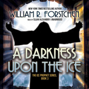 A Darkness upon the Ice, by William R. Forstchen