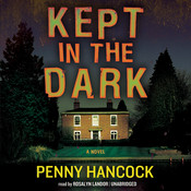Kept in the Dark Audiobook, by Penny Hancock