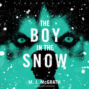 The Boy in the Snow, by M. J. McGrath