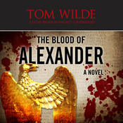 The Blood of Alexander Audiobook, by Michael Siverling
