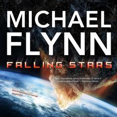Falling Stars Audiobook, by Michael Flynn