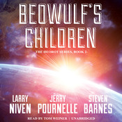 Beowulf's Children Audiobook, by Larry Niven, Jerry Pournelle, Steven Barnes