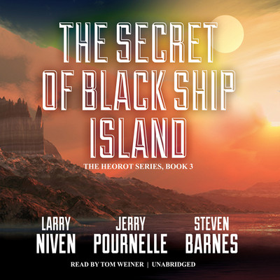 The Secret of Black Ship Island Audiobook, by Larry Niven